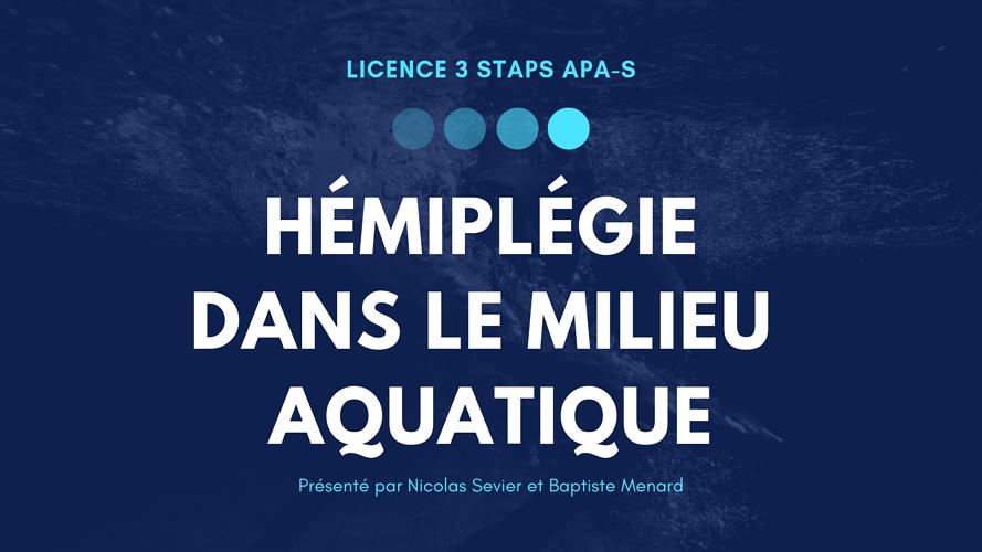 L'hémiplégie et le milieu aquatique 0